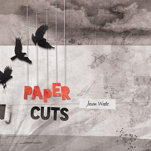 Jason Wade альбом Paper Cuts
