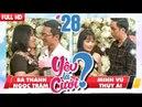 YÊU LÀ CƯỚI YLC 28 UNCUT Bá Thành Ngọc Trâm Minh Vũ Thùy Ái 280418 💙