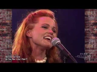 BELINDA CARLISLE - Do You Feel Like I Feel? (Live 1992) ...