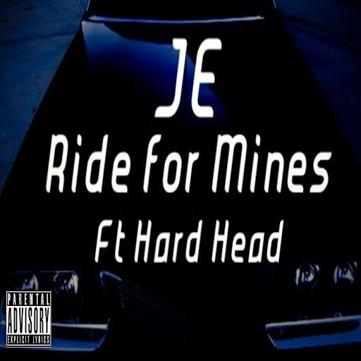 Je альбом Ride for Mines (feat. Hard Head)