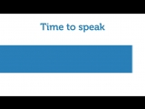 Time to speak.
