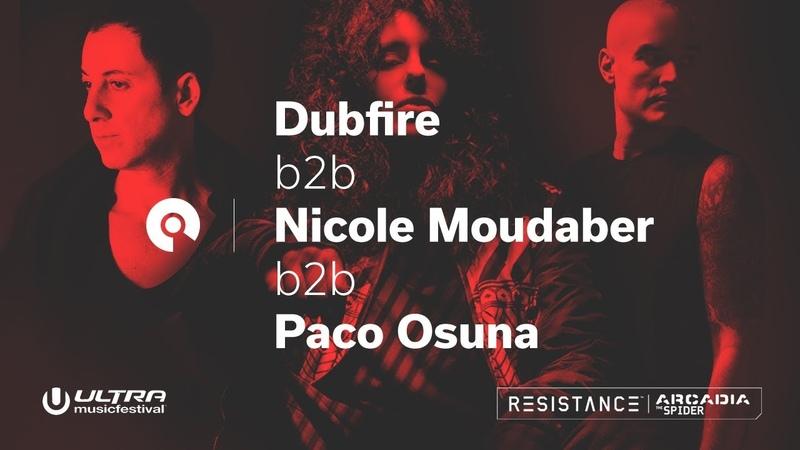 Dubfire b2b Nicole Moudaber b2b Paco Osuna @ Ultra 2018 Resistance Megastructure Day 2 BE
