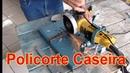 Policorte Caseira suporte para esmerilhadeira ferramenta