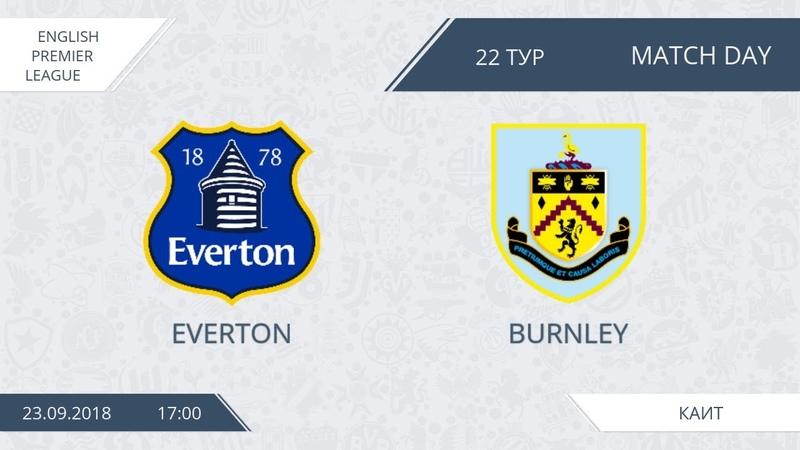 AFL18. England. Premier League. Day 22. Everton - Burnley