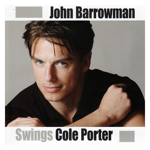 John Barrowman альбом John Barrowman Swings Cole Porter