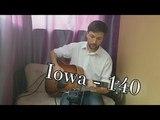 Iowa - 140 (Esteg guitar cover) free tab