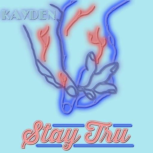 Kayden альбом Stay Tru