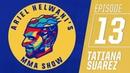 Tatiana Suarez on incredible journey to UFC, beating Carla Esparza Ariel Helwani's MMA Show ESPN