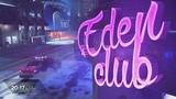 Eden club ☮ · #coub, #коуб