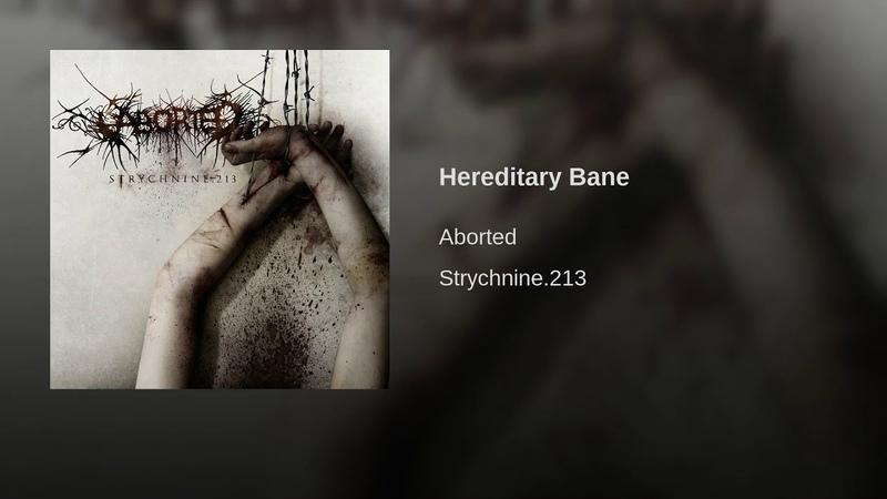 Aborted - Hereditary Bane