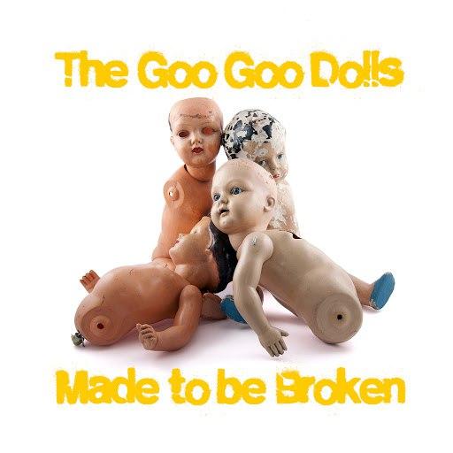 Goo Goo Dolls альбом Made to Be Broken