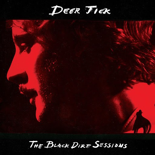 Deer Tick альбом The Black Dirt Sessions