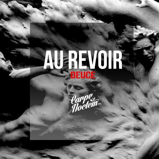 Deuce альбом Au Revoir