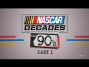 NASCAR Decades: The 90's