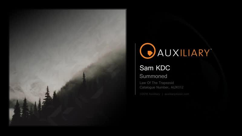 Sam KDC - Summoned