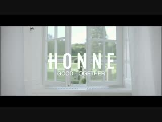 HONNE - Good Together (Filatov Karas Remix)