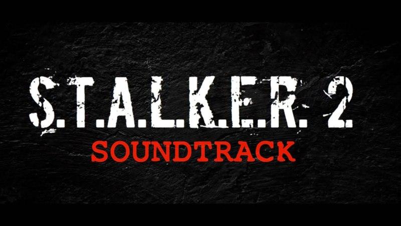 S.T.A.L.K.E.R. 2 (OST)