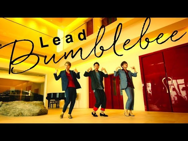 Bumblebee / Lead【Music Video】