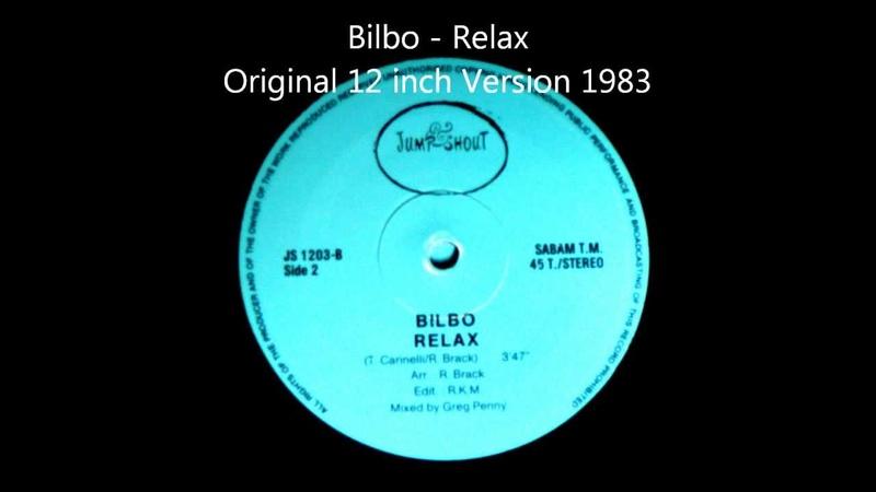 Bilbo - Relax Original 12 inch Version 1983