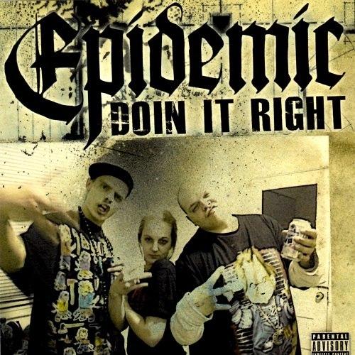 Epidemic альбом Doin' It Right