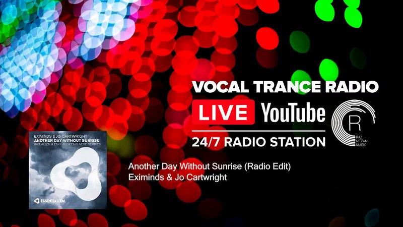 Vocal Trance Music Radio | 24/7 Livestream