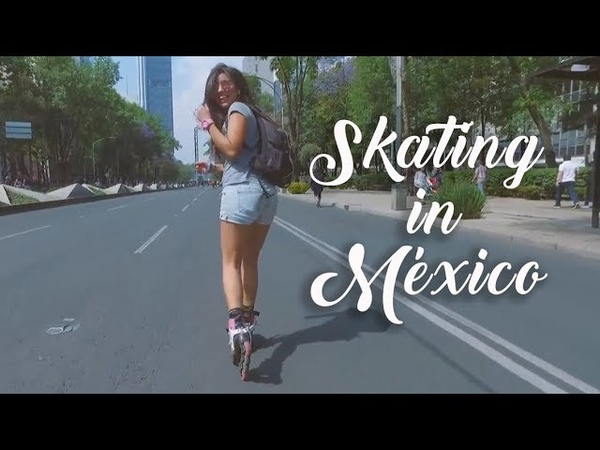 Patinando en CDMX Roller skating in Mexico City