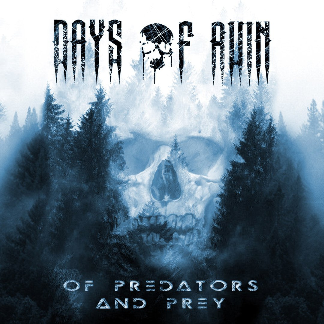 Days of Ruin - Of Predators and Prey [EP] (2018)