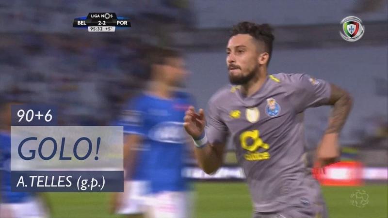 Гол Алекса Теллеса 90 6 минута Белененсеш Порту 2 3
