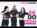 Ek Do Teen Baaghi 2 Zumba Dance | Bollywood Dance Workout Choreography | Fitness Dance