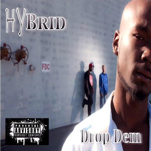 Hybrid альбом Drop Dem (feat. Boom Man and StepFon)