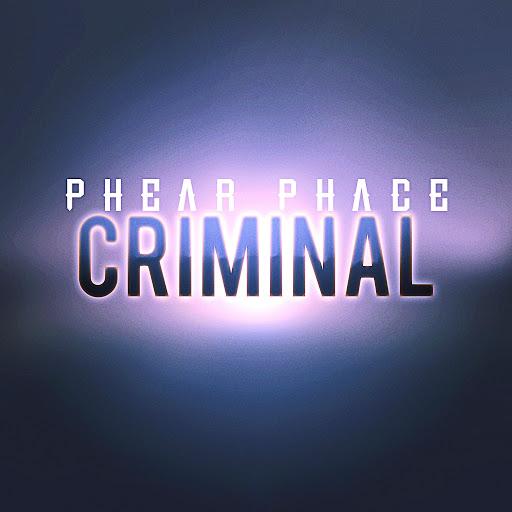 Phear Phace альбом Criminal