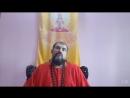 Sadhu CHast 6 Videnie sadhu i videnie obychnogo cheloveka Svami Vishnudevananda Giri