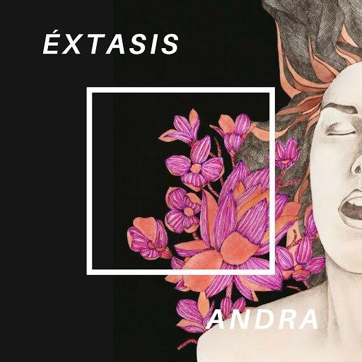 Andra альбом Extasis
