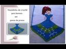 Vestido em crochê para boneca em panos de pratos Parte II