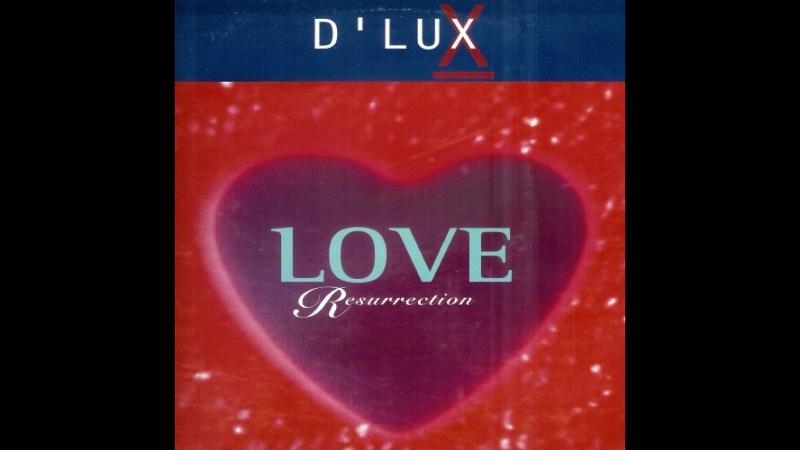 DLux - Love Resurrection (1996)