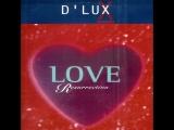 D'Lux - Love Resurrection (1996)