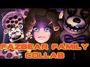 SFM/FNaF FAZBEAR FAMILY COLLAB
