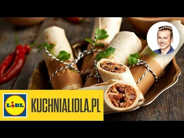 Szybkie burrito - Karol Okrasa - przepisy Kuchni Lidla