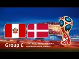Peru vs Denmark 16.06.2018 Group C FIFA World Cup Russia 2018 EN