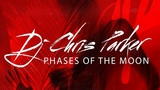 DJ Chris Parker - Phases of the Moon (Official Audio 2018)