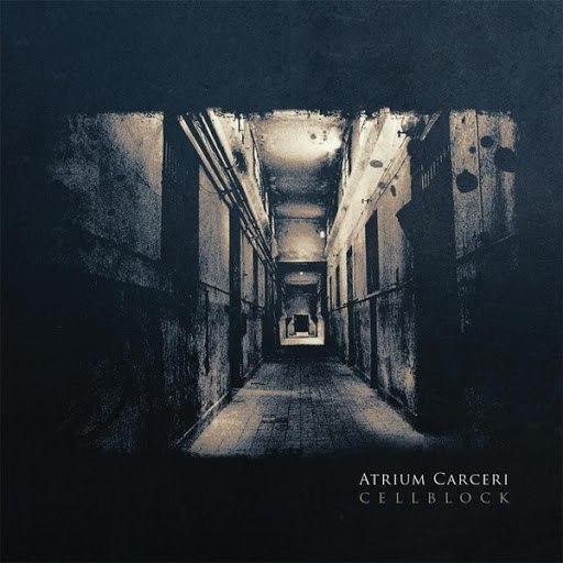 Atrium Carceri альбом Cellblock
