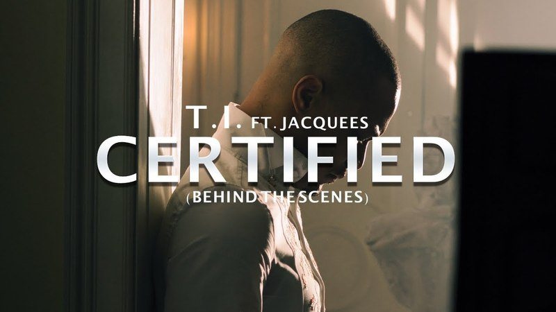 T.I. - Certified ft. Jacquees (Behind The Scenes) Shot by @filmswavebray