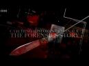 BBC Захватывающая история криминалистики 3 серия BBC Catching History's Criminals The Forensics Story