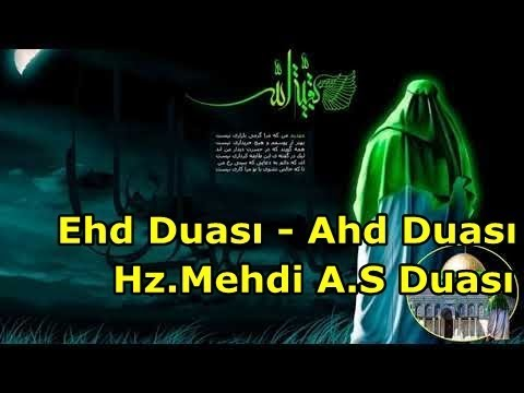 Hz.Mehdi A.S Əhd Duası - Ahd Duası - Azərbaycan dilində Okunuşu ve Anlamı