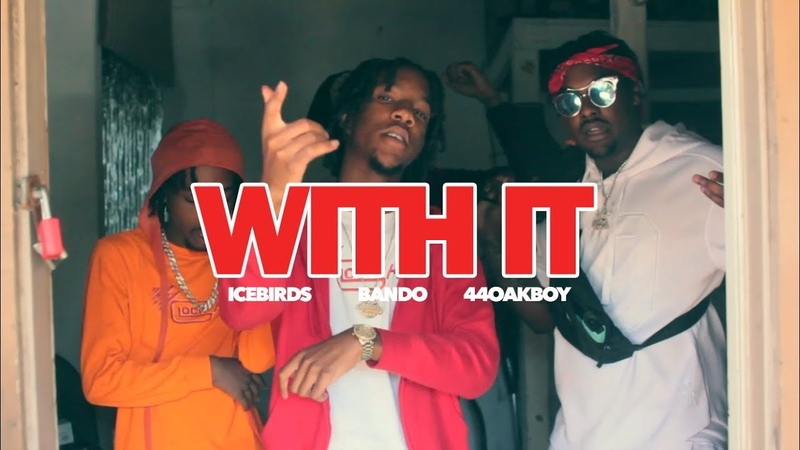 IceBirds, Bando, 44OakBoy - WIT IT [Prod. Doomstation]