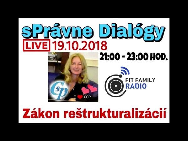 SPrávne rádio - Zákon o reštrukturalizácií, záznam relácie 21.10.2018