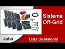 Kit para Montar Sistema Solar Off Grid O que é Preciso Lista