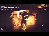 Dannic x Rob &amp Jack - Bring Di Fire (Official Audio)