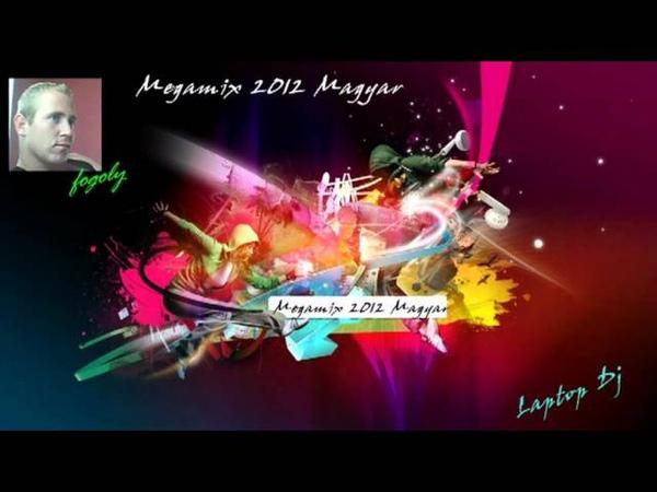 Megamix - 2012 - Magyar - by fogoly