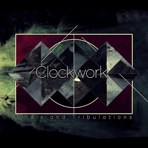 Clockwork альбом Trials and Tribulations